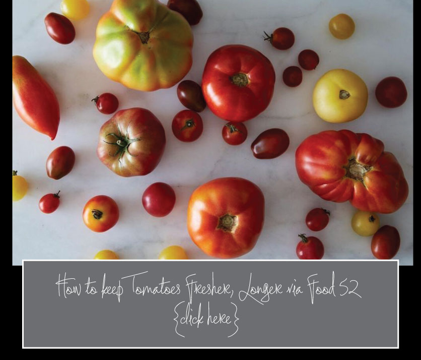 food-52-How-to-Keep-Tomatoes-Fresher-Longer