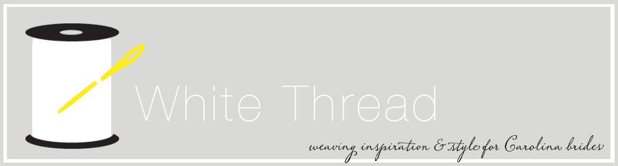 White Thread Blog
