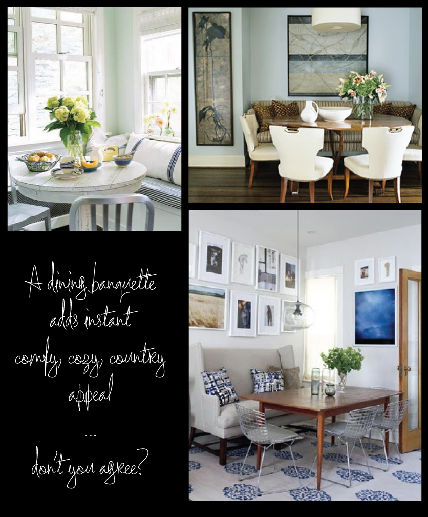 Dream Decorating: A Dining Table Banquette